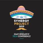 11月11日(月)GMOリサーチテックカンファレンス「SYNERGY PROJECT」を開催します!