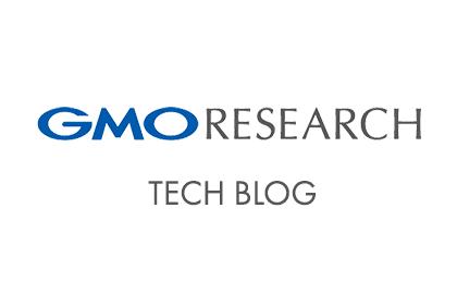 GMO RESEARCH Tech Blog